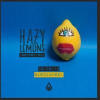 Hazy Lemons Recording: Bardawheel