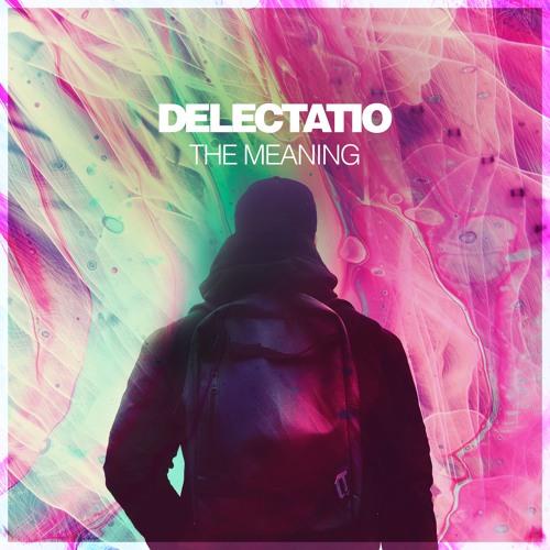 Delectatio - Unsure