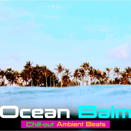 Ocean Balm Chill-out - Royalty Free Licence by Johann Kotze Music