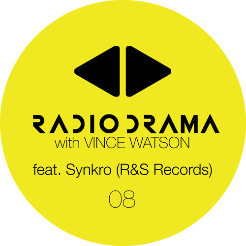 Radio Drama with Vince Watson - Show 08 Part 2 - Guest Mix by Synkro (14 June 2019)