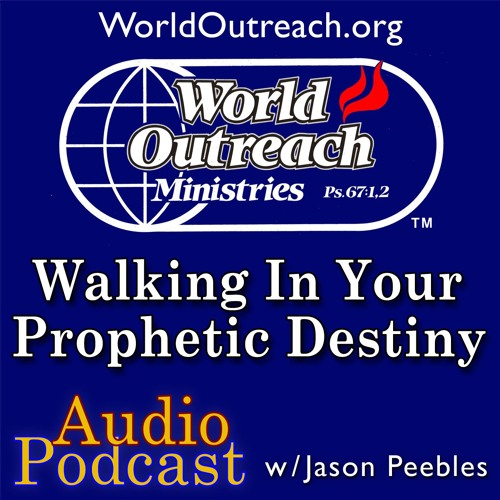 Walking In Your Prophetic Destiny Part 2