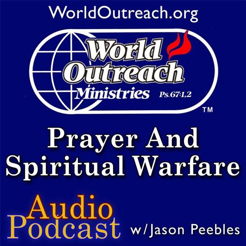 Prayer & Spiritual Warfare Part 4