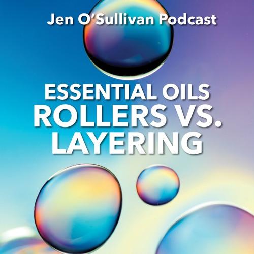 Rollers - Vs - Layering By Jen OSullivan