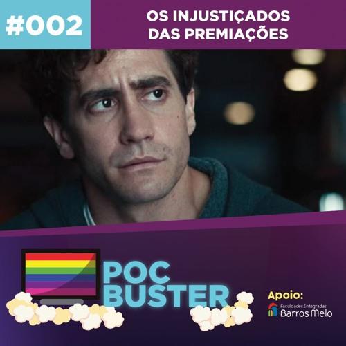 #002 - Os Injustiçados das Premiações