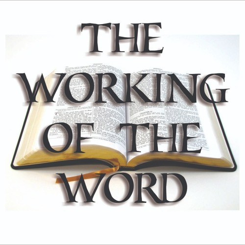 The Working of the Word