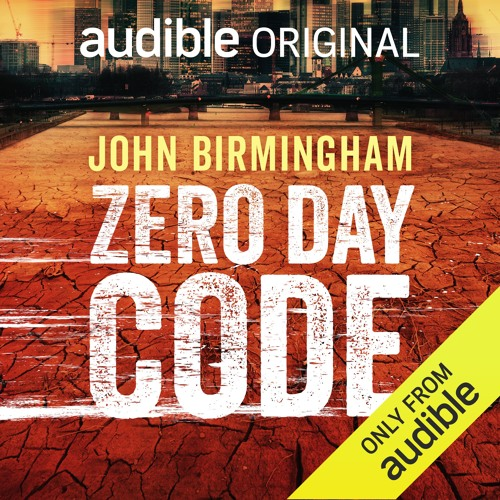 Zero Day Code by John Birmingham - Chapter 1
