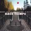 Download Hace Tiempo - Nory X Joell X LD Legendary X Dariel J X Elii Mp3