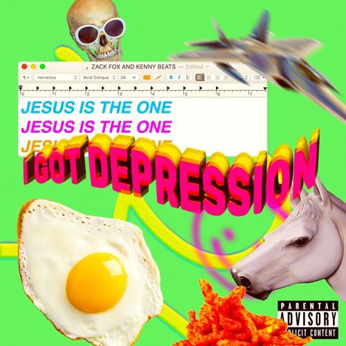 Zack Fox & Kenny Beats - Jesus Is The One (I Got Depression) by ZACK