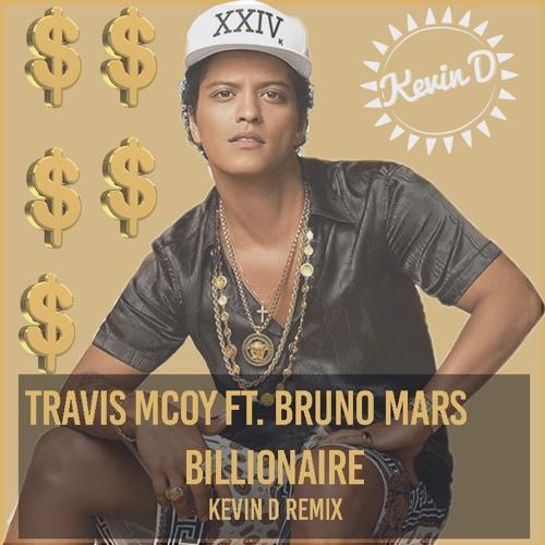 Travie Mccoy Ft. Bruno Mars - Billionaire (Kevin D Remix)