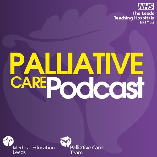 Palliative Care Podcast - Nutrition And Hydration