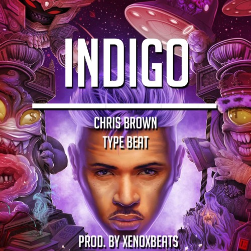 INDIGO - CHRIS BROWN TYPE BEAT by XenoxBeats | Xenox Beats
