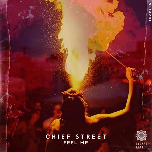Chief Street - Feel Me