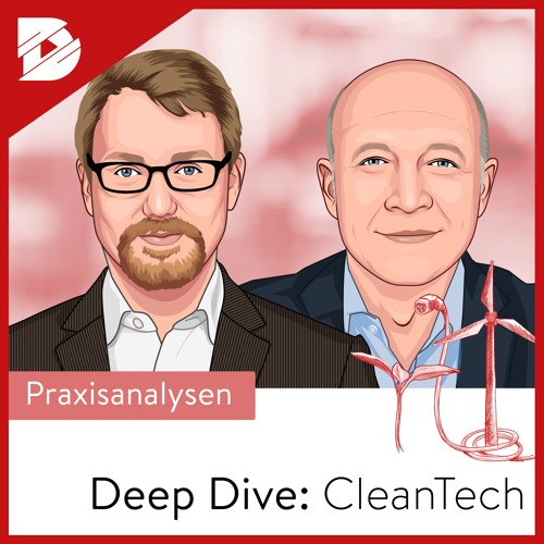 Energiewende Big Picture | Deep Dive CleanTech #9