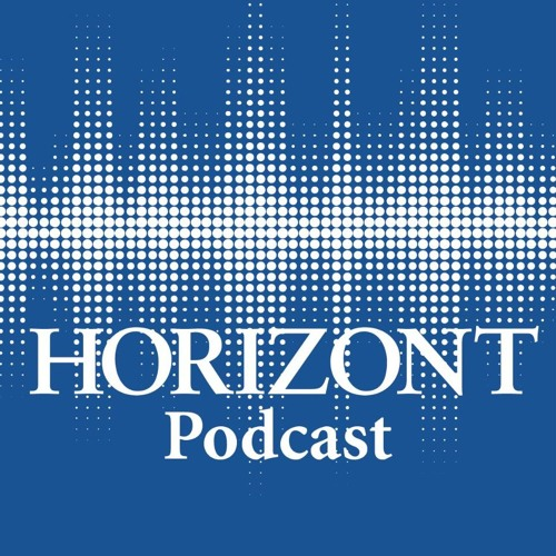 HORIZONT | Podcast - cover