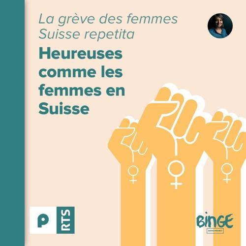 La grève des femmes - Suisse repetita