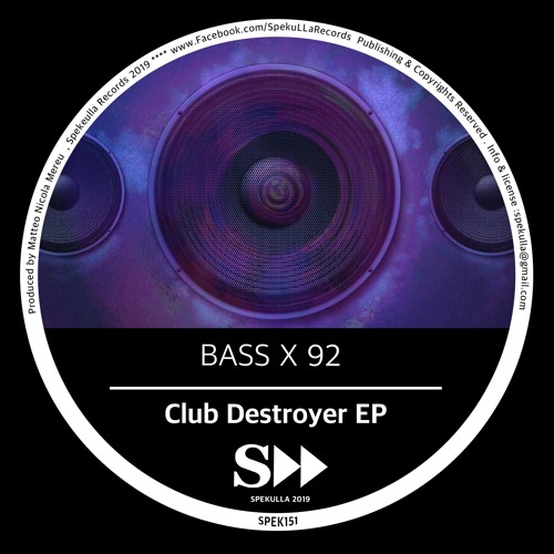 BASS X 92 - Rave Monsters (Original Mix)SPEK151