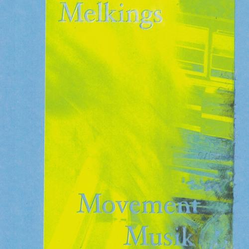 Melkings - Movement Musik (Regional Bears) excerpt
