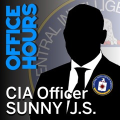 CIA Officer Sunny J.S. on CIA Myths, the Presidential Daily Brief, and Keeping Secrets