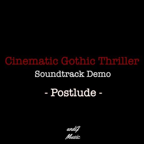 Postlude - Cinematic Gothic Thriller