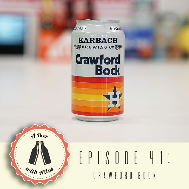 A Beer With Atlas #41 - Crawford Bock