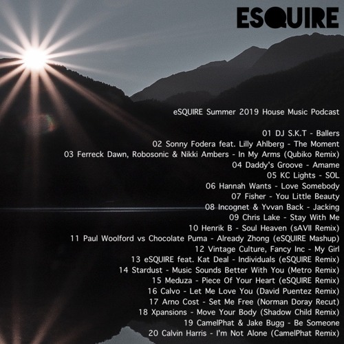 eSQUIRE Summer 2019 House Music Podcast - FREE DL by eSQUIRE Music