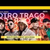 Sech Otro Trago Remix Ft Darell Anuel Aa Ozuna Nicky Jam Mp3