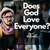 Does God Love All People or Just