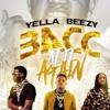 Yella Beezy Bacc At It Again G Mix Ft G O D Ft Quavo Ft Gucci Mane Teaser Mp3