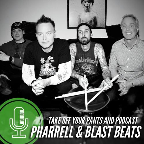 Pharrell & Blast Beats