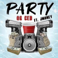 Qg Ced - Party FT. Jmoney