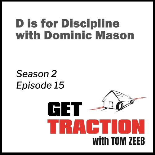 Ep 15 - D is for Discipline with Dominic Mason