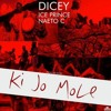 "Ice Prince x Naeto C x Dicey » ""Ki Jo Mole"""
