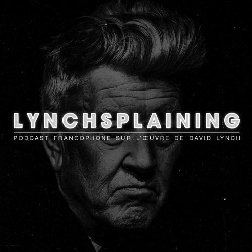 David Lynch : la filmographie (1977-2006)