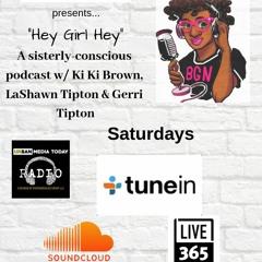 Hey Girl Hey Podcast (June 15)