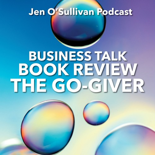 Book Review The Go Giver By Jen OSullivan