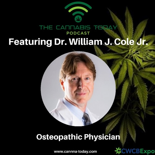 Featuring Osteopathic Physician Dr. William J. Cole, Jr.
