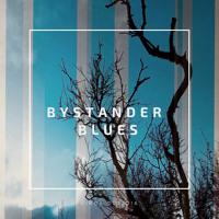 Bystander Blues