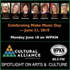 Spotlight On Arts & Culture | June 10, 2019 | Celebrating Make Music Day