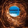 Season 4 Episode 1