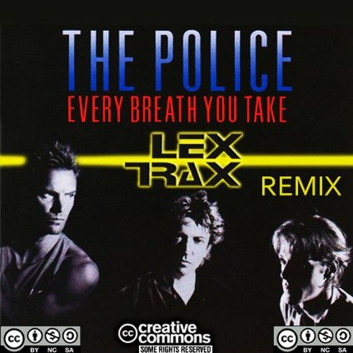 The Police - Every Breath You Take (Lex Trax Remix)