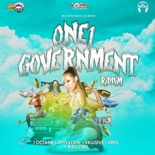 One1 Government Riddim 2019 (Big Laugh Music & Dj Bryan Productions)