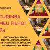 #3 Curimba, meu filho! Na escola de treinamento do Carimbó Mestre Lourival Igarapé