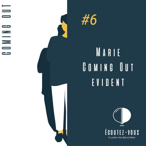 Coming Out - Marie : Coming Out évident