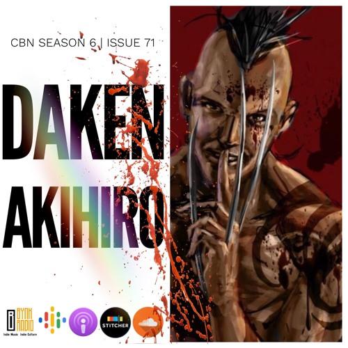 CBN Season 6   Issue 71   Akihiro Daken