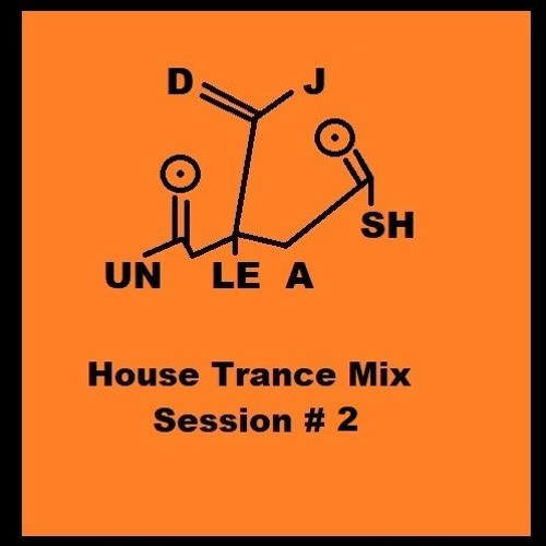 House + Trance Mix Session #2