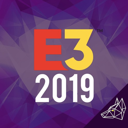 Podcast Issue 189 | E3 2019
