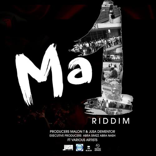 Ma1 Riddim 2019, Malon T, Jusa, Abra Simmz by Percy Dancehall Music