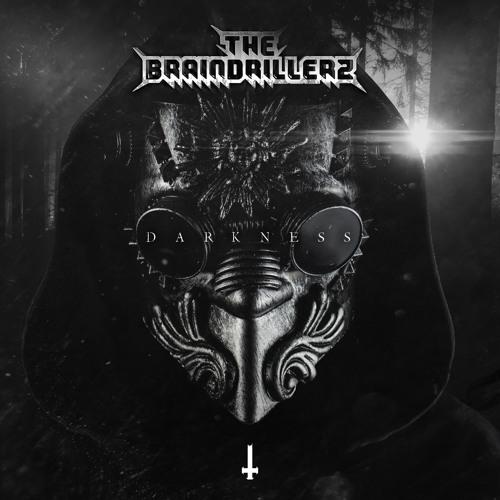 BRU069 - The Braindrillerz - Darkness