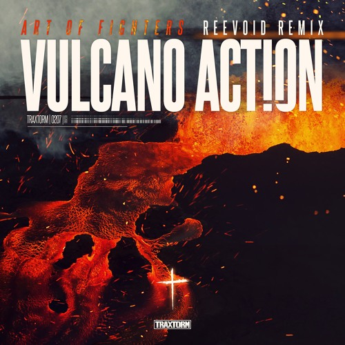 Art of Fighters - Vulcano Action (Reevoid Rmx)