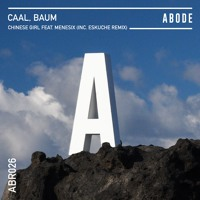 Caal, Baum - Chinese Girl Feat. Menesix (Eskuche Remix)